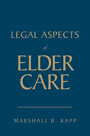 Legal Aspects of Elder Care PDF
