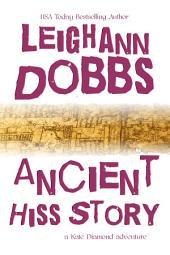 Ancient Hiss Story