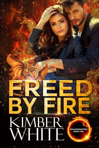 Freed by Fire