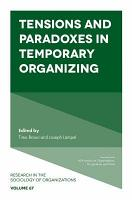 Tensions and paradoxes in temporary organizing PDF