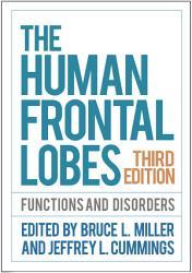 The Human Frontal Lobes  Third Edition PDF