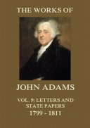 The Works of John Adams Vol. 9