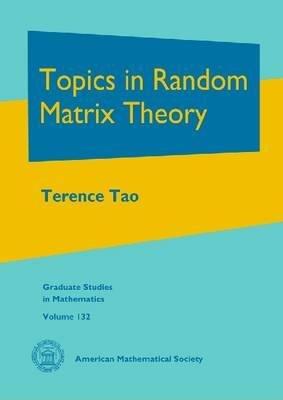 Topics in Random Matrix Theory PDF