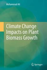 Climate Change Impacts on Plant Biomass Growth PDF