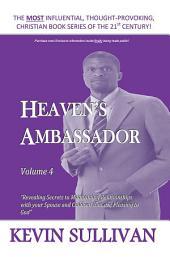 HEAVEN'S AMBASSADOR: Volume 4