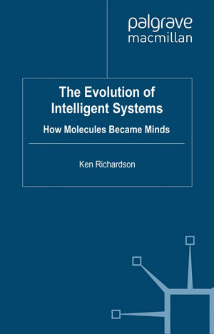 The Evolution of Intelligent Systems