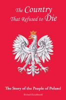 The Country That Refused to Die PDF
