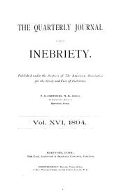 The Quarterly Journal of Inebriety: Volume 16