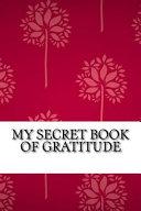 My Secret Book of Gratitude