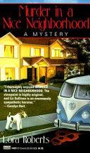 Download Murder in a Nice Neighborhood Book