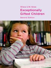 Exceptionally Gifted Children: Edition 2
