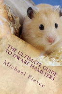 The Ultimate Guide to Dwarf Hamsters PDF