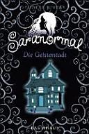 Saranormal   Die Geisterstadt PDF