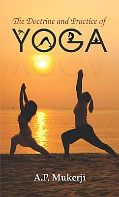 The Doctorine and Practice of Yoga PDF