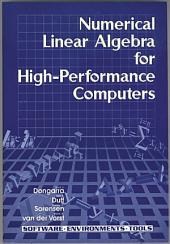 Numerical Linear Algebra on High-Performance Computers