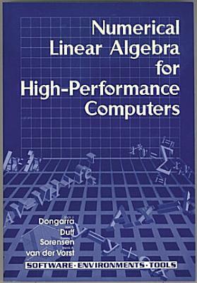Numerical Linear Algebra on High Performance Computers PDF