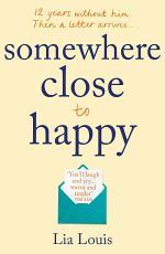 Somewhere Close to Happy
