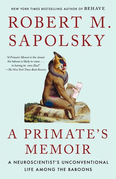 Download A Primate s Memoir Book
