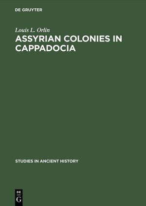 Assyrian Colonies in Cappadocia