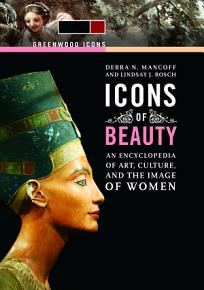 Icons of Beauty  Art  Culture  and the Image of Women  2 volumes  PDF