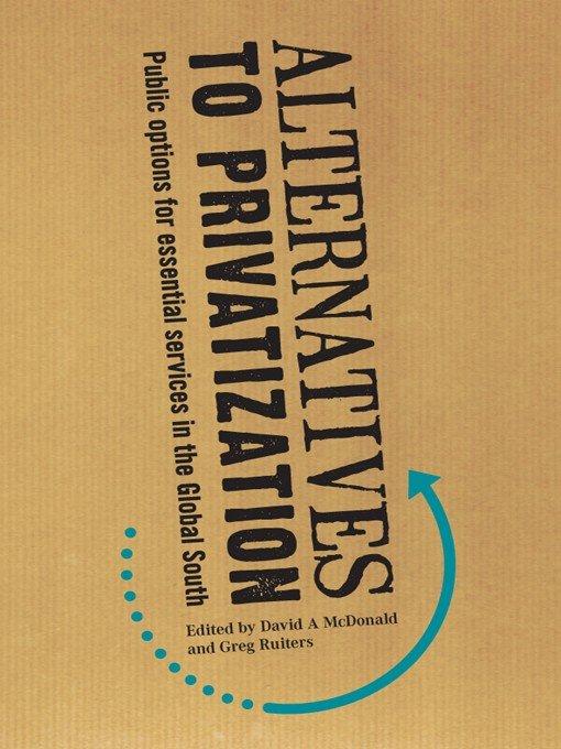 Alternatives to Privatization
