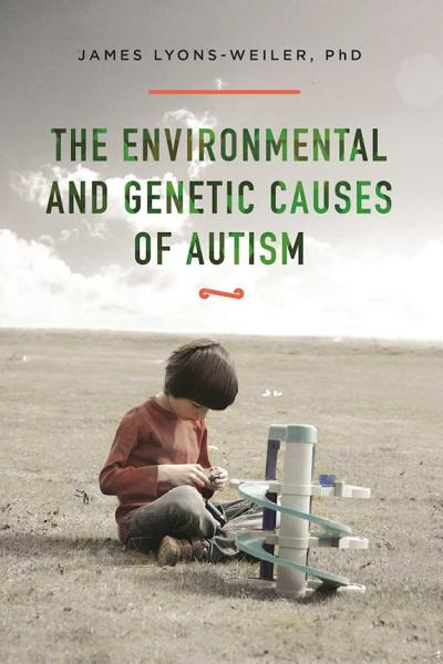 Download The Environmental and Genetic Causes of Autism Book