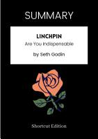 SUMMARY   Linchpin  Are You Indispensable By Seth Godin PDF