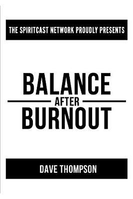Balance After Burnout Paperback
