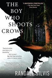 The Boy Who Shoots Crows Book PDF