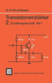 Transistorverstärker: 2 Schaltungstechnik, Teil 1, Ausgabe 4