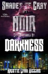10th Anniversary: Shades of Gray #1 Noir, City Shrouded By Darkness