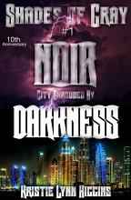 10th Anniversary  Shades of Gray  1 Noir  City Shrouded By Darkness PDF