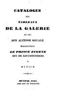 Catalogue des tableaux de la galerie de feu son altesse royale Monseigneur le Prince Eug  ne PDF