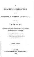 A Practical Exposition of the Gospels of St  Matthew and St  Mark  in the Form of Lectures Intended to Assist the Practice of Domestic Instruction and Devotion PDF