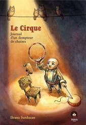 Le Cirque - Tome 1 - Journal d'un dompteur de chaises