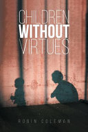 Children Without Virtues Book PDF