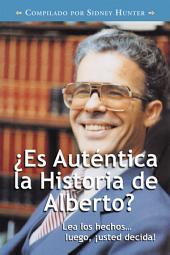 Autentica la Historia de Alberto?