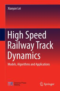 High Speed Railway Track Dynamics