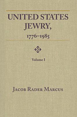 United States Jewry  1776 1985