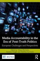 Media Accountability in the Era of Post Truth Politics PDF