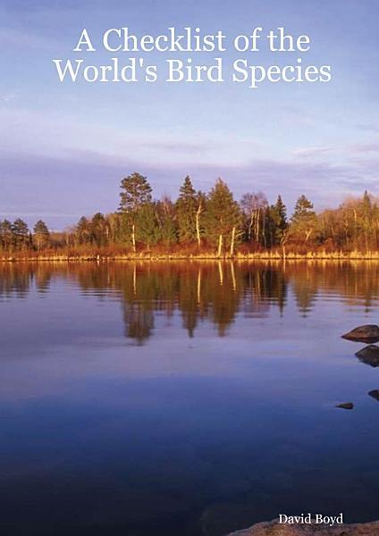 Download A Checklist of the World s Bird Species Book