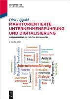 Marktorientierte Unternehmensf  hrung und Digitalisierung PDF