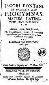 Progymnasmata latinitatis sive dialogi: 3,2