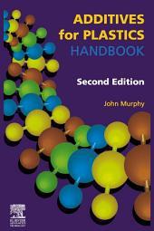 Additives for Plastics Handbook: Edition 2