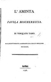 Aminta ... Ora per la prima volta alla sua vera lezione ridotta. Edited by G. B. Bodoni, with a preface by P. A. Serassi