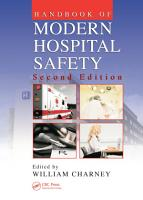 Handbook of Modern Hospital Safety PDF