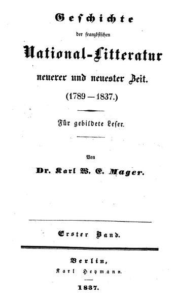 Versuch Einer Geschichte Und Charakteristik Der Franzosischen National Litteratur