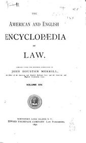 The American and English Encyclopedia of Law: Volume 14