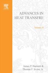 Advances in Heat Transfer: Volume 24