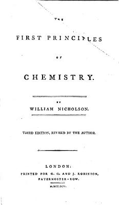 The First Principles of Chemistry     Third Edition  Revised by the Author